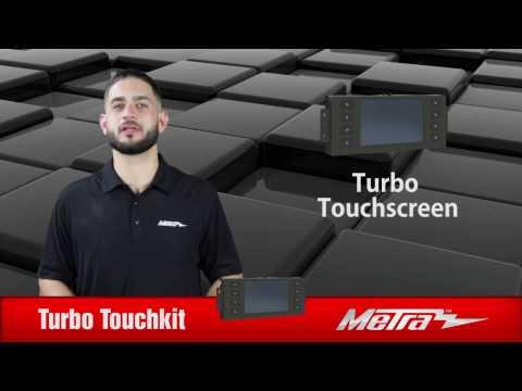 Metra Turbo Touch kit