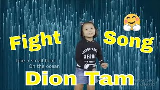 Fight Song | Dion Tam Music Video