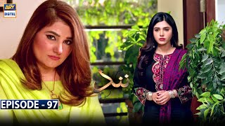 Nand Episode 97 - 18th January 2021 - ARY Digital Drama