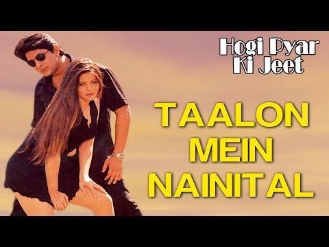 Taalon Mein Nainital - Hogi Pyar Ki Jeet | Arshad Warsi & Mayuri Kango | Sonu Nigam & Alka Yagnik