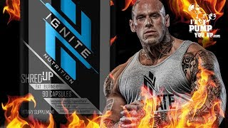 🔥 Shred-Up Fat Burner 🔥 by Martyn Ford's Ignite Nutrition Supplement Review