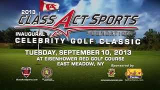 Class Act Sports Foundation Celebrity Golf Classic 2013 Invite