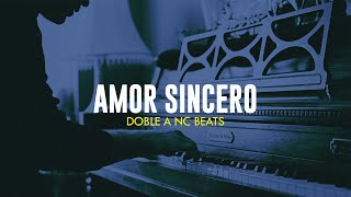 AMOR SINCERO - Beat Instrumental Rap Romantico Piano | Base Pista - Doble A nc Beats