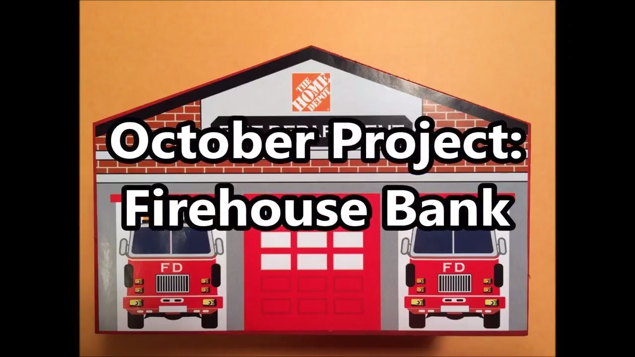 Bank Home Depot The Home Depot Kids Workshop October Firehouse Bank