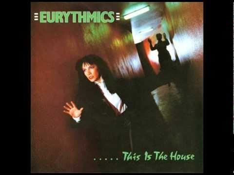 Eurythmics - This Is The House (extended Mix 1982)