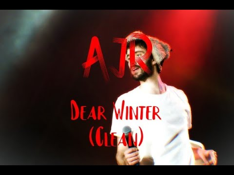 Ajr Dear Winter Clean Youtube It shares the fears of becoming a father one day to a child he would name winter, along with the hopes. youtube