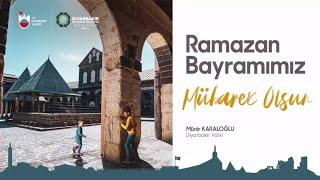 Vali Münir Karaloğlu'nun Ramazan Bayramı Mesajı