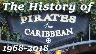 The History of & Changes to Pirates of the Caribbean   Disneyland