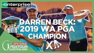 2019 WA PGA Championship Winner Darren Beck - Enterprise Champions Series
