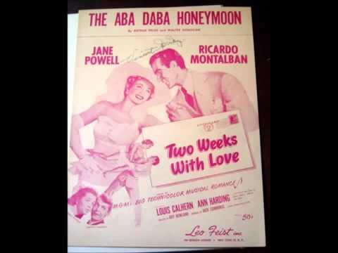 Aba Daba Honeymoon  Arthur Fields & Walter Donaldson with lyrics