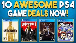 10 AWESOME PlayStation 4 Game Deals RIGHT NOW!