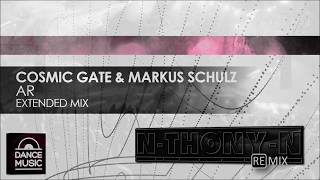 Cosmic Gate Markus Schulz AR N THONY N Remix