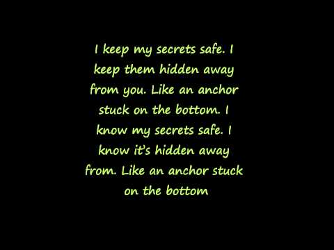 I keep my secrets safe lyrics .wmv