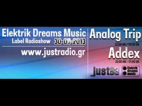 Analog Trip Guest Mix @ Justradio.gr 30 /03/ 2013  ▲ Deep House Electronic Music