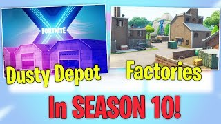 Dusty Depot & Factories are back in Fortnite SEASON 10?! (Leaked)
