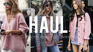 BIG FASHION HAUL / Printemps 2018