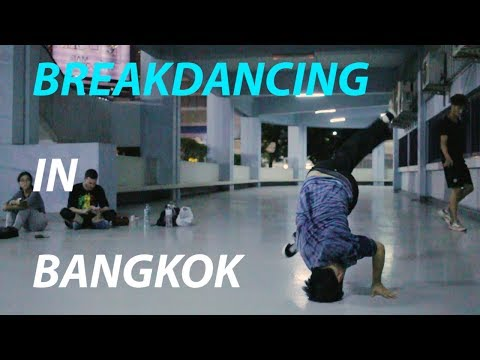 BREAKDANCING IN BANGKOK | Thailand Travel Vlog