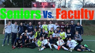 SENIORS VS. FACULTY: A Battle for the Ages (P8N Priv TV Presents)