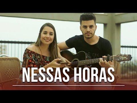 Nessas Horas - Matheus e Kauan (Cover por Mariana e Mateus)
