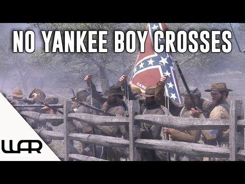 NO YANKEE BOY CROSSES - WAR OF RIGHTS - EPISODE 10