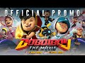 BoBoiBoy The Movie Official Promo 1 In Cinemas 3 March 2016