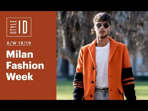 Style ID: Milan Fashion Week Men's A/W 18/19