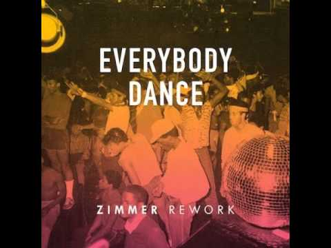 Chic  Everybody Dance Zimmer Rework