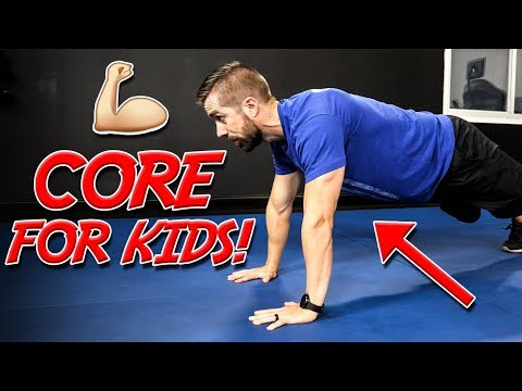 TOP 3 Core Exercises for KIDS (Increase STRENGTH & Spine Safe)