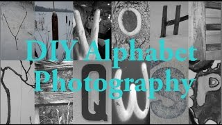 Create your own Alphabet Photography Slideshow