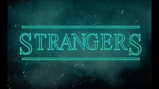 STRANGERS - a fiction short film.