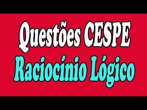 Questões de Raciocínio Lógico resolvidas (CESPE)