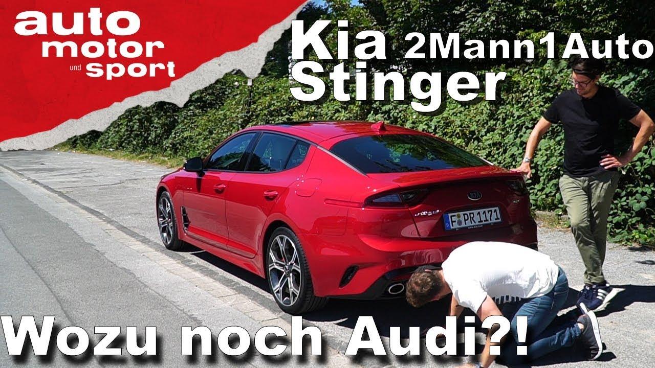 Kia Stinger - Wozu noch Audi?! | 2Mann1Auto | auto motor und sport