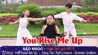 NSN 062. Hoàng Bảo Ngọc -  You Raise Me Up | Tìm kiếm Ngôi Sao Tài Năng Nhí 2020