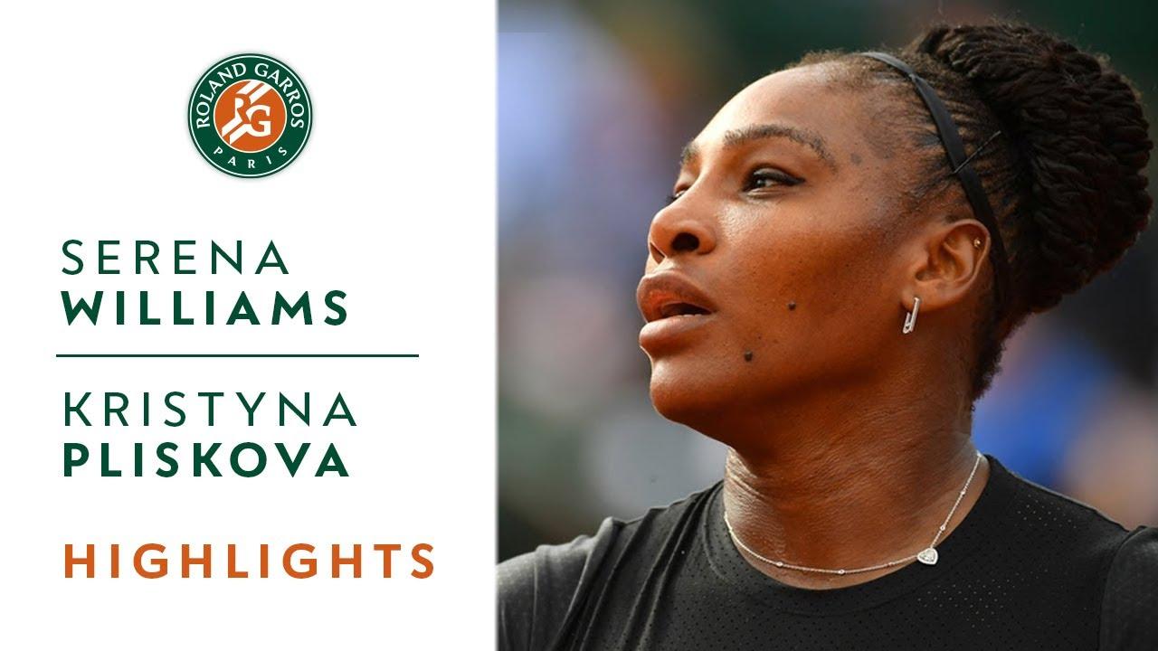 Serena Williams Vs Kristyna Pliskova Round 1 Highlights I Roland Garros 2018