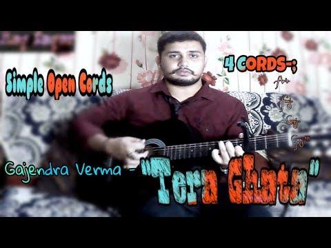 Gajendra Verma - ''Tera Ghata'' | 4k |...