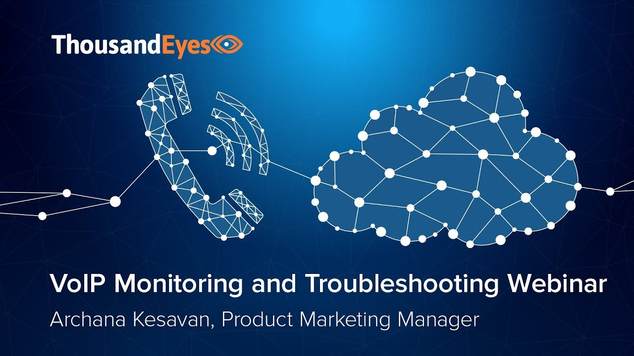 VoIP Monitoring and Troubleshooting
