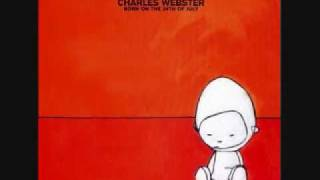 Charles Webster - Born On The 24th Of July -09- I