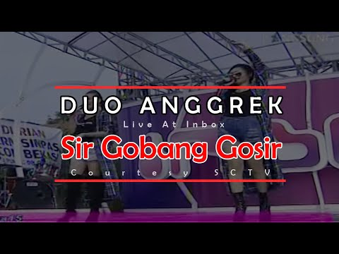 DUO ANGGREK [Sir Gobang Gosir] Live At Inbox (15-04-2015) Courtesy SCTV