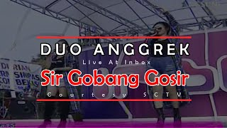 Cover images DUO ANGGREK [Sir Gobang Gosir] Live At Inbox (15-04-2015) Courtesy SCTV