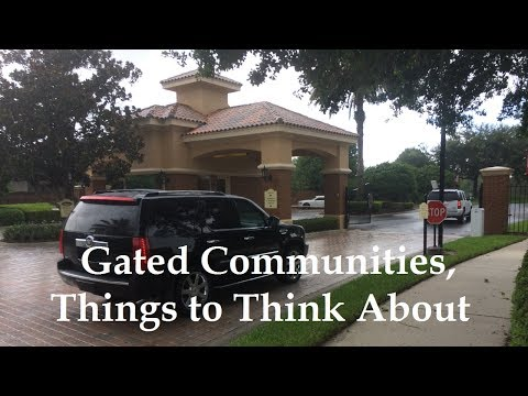 Gated Communities,Things To Notice When Looking To Buy A Home.