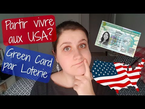 J'ai participé à la Loterie pour avoir une Green Card!