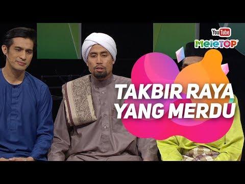 Takbir Raya yang syahdu dari Ustaz Don dan Tetamu Allah | Ashraf Muslim, Kamarruddin Yeob I MeleTOP