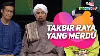 Download Mp3 Takbir Raya Yang Syahdu Dari Ustaz Don Dan Tetamu Allah | Ashraf Muslim, Kamarru