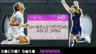 The 2011 USA-Japan Women's World Cup final had a wild finish that needs a deep rewind