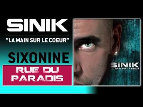 Sinik - Rue Du Paradis (Son Officiel)