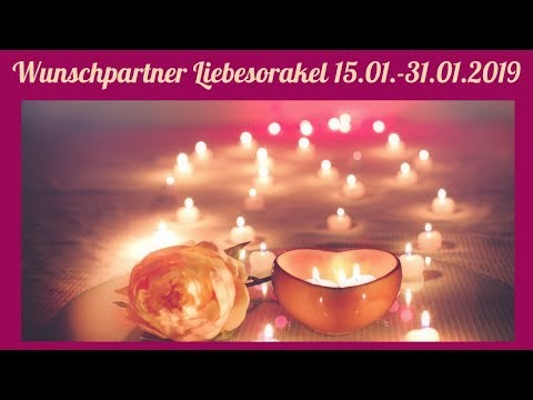 Wunschpartner Liebesorakel 15. 01. - 31.01.2019
