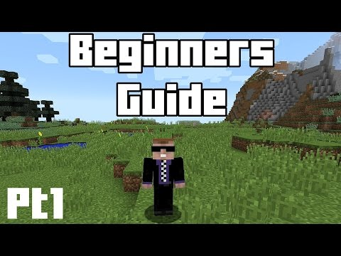 Minecraft Beginners Guide - Part 1 - Tools, Weapons, Food and Surviving
