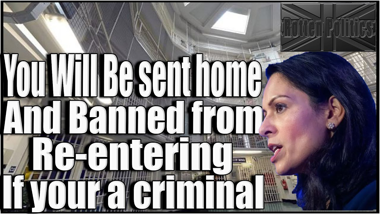 Foreign criminals will be deported and banned from coming back!!