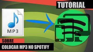 como colocar músicas mp3 no spotify para ouvir em qualquer lugar