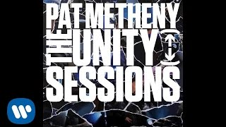 Pat Metheny Unity Group - This Belongs to You [Official Audio]